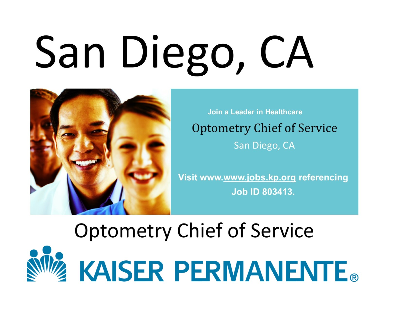 Optometrist job CA Kaiser Permanente OD Job Chief of Optometry Services OjO Ophthalmology jobs Online